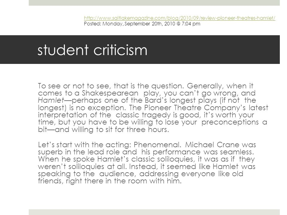 student criticism To see or not to see, that is the question.