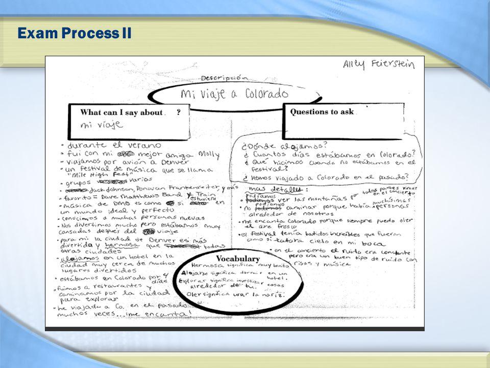 Exam Process II