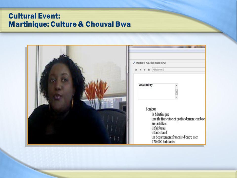 Cultural Event: Martinique: Culture & Chouval Bwa