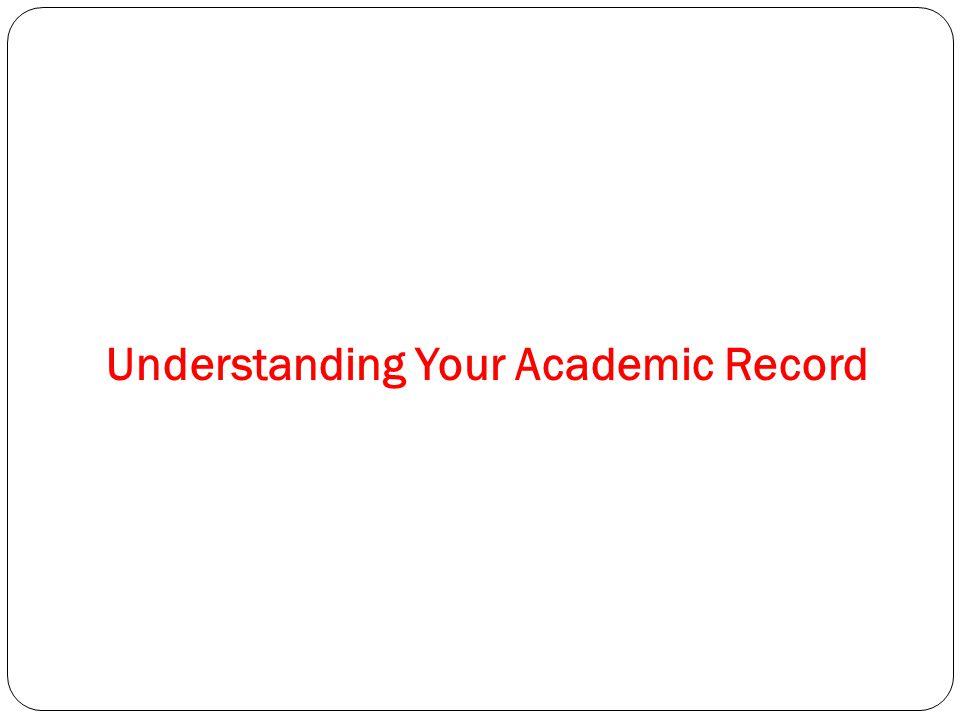 Understanding Your Academic Record