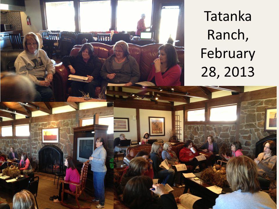 Tatanka Ranch, February 28, 2013