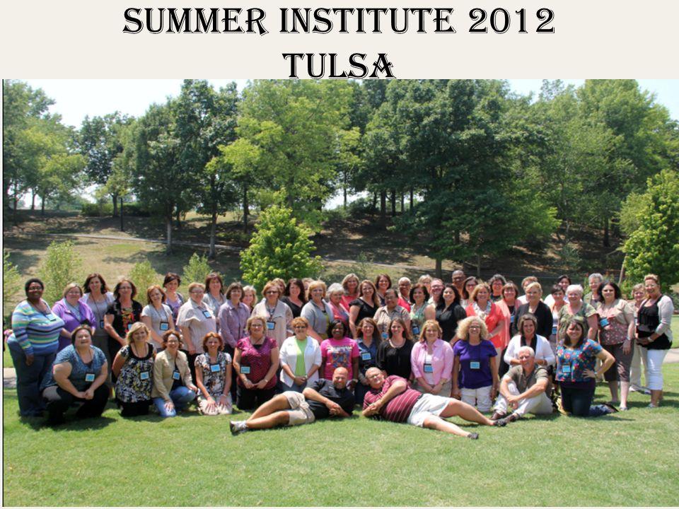 Summer Institute 2012 Tulsa