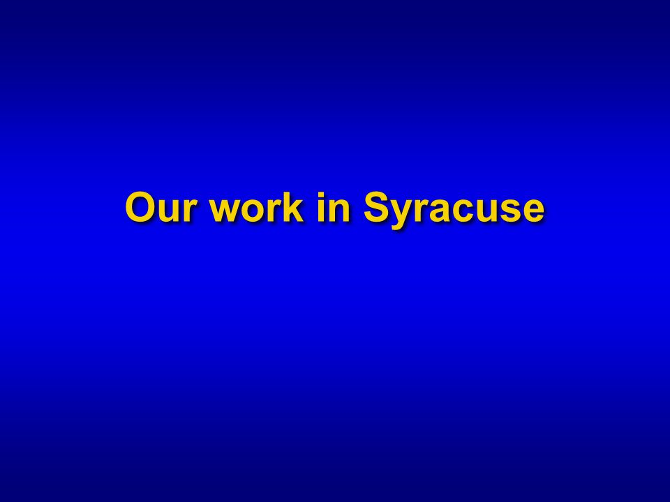 Our work in Syracuse