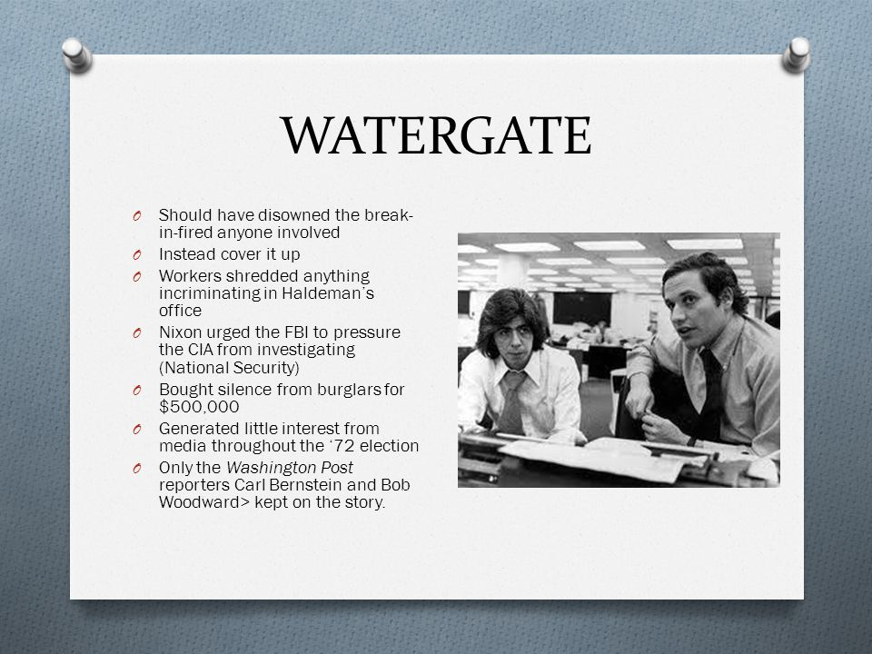 WATERGATE O Wins '72 election in a landslide over George McGovern O All Watergate Burglars changed their pleas from innocent to guilty, except McCord who was found guilty by a jury O Judge John Sirica> makes it clear that this is just the beginning O Supervisors include G.