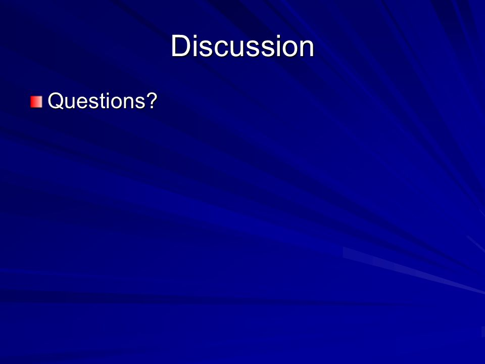 Discussion Questions?