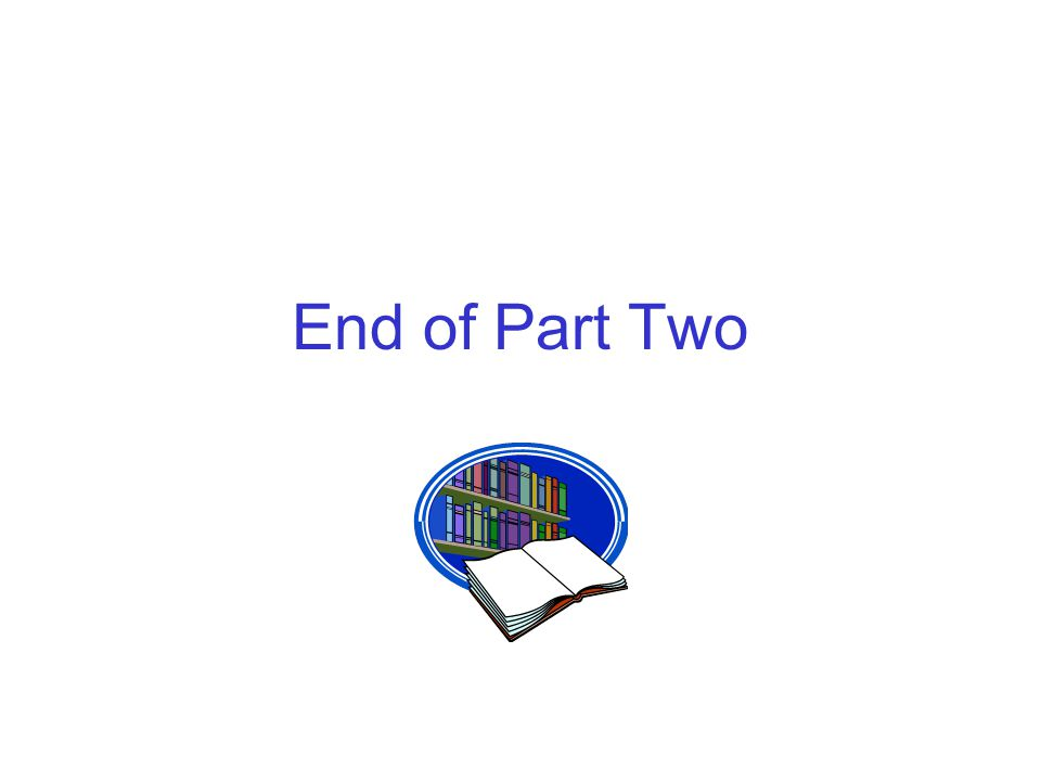 End of Part Two