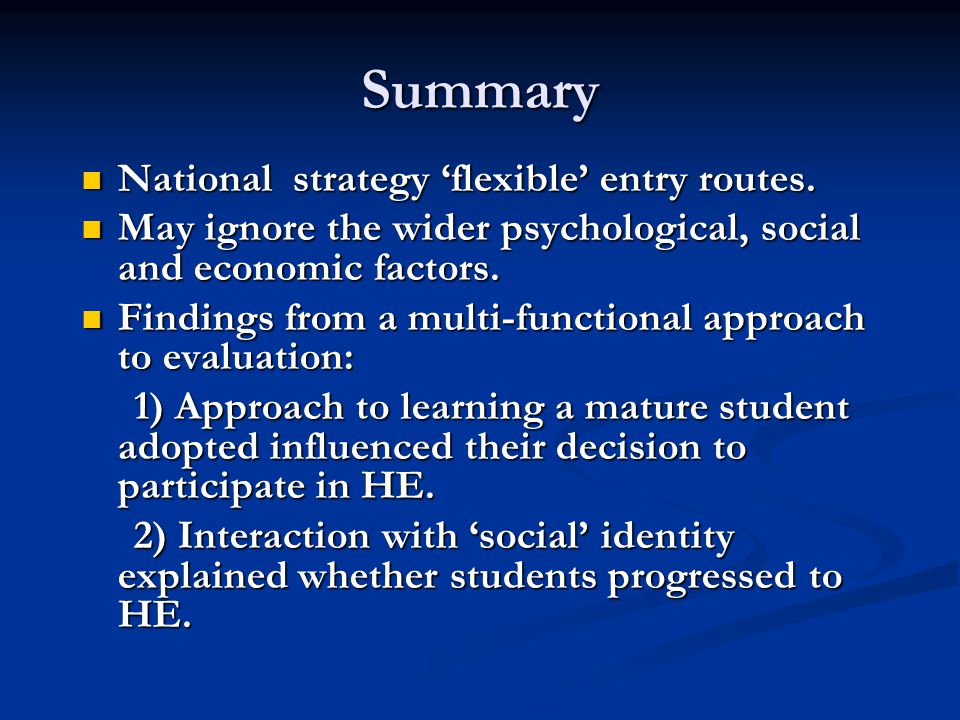 Summary National strategy 'flexible' entry routes.