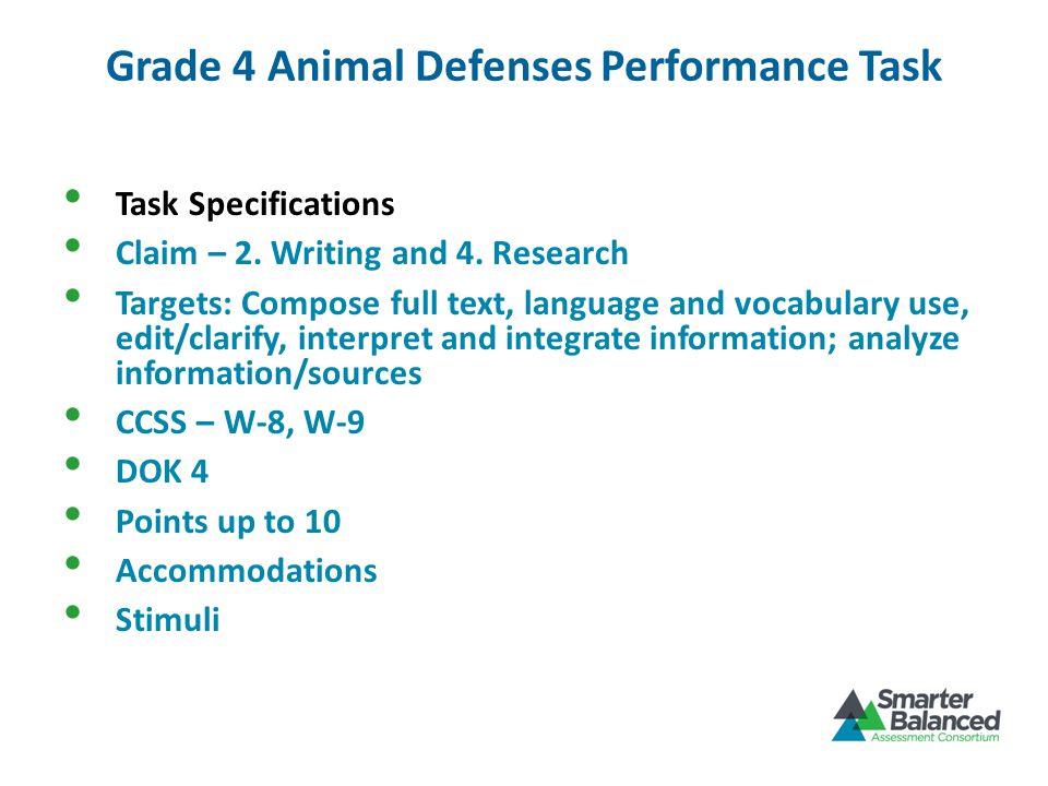 Grade 4 Animal Defenses Performance Task Task Specifications Claim – 2.