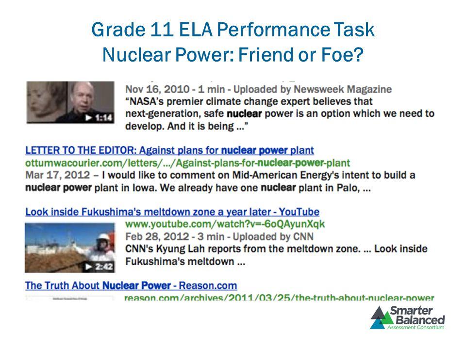 Grade 11 ELA Performance Task Nuclear Power: Friend or Foe?