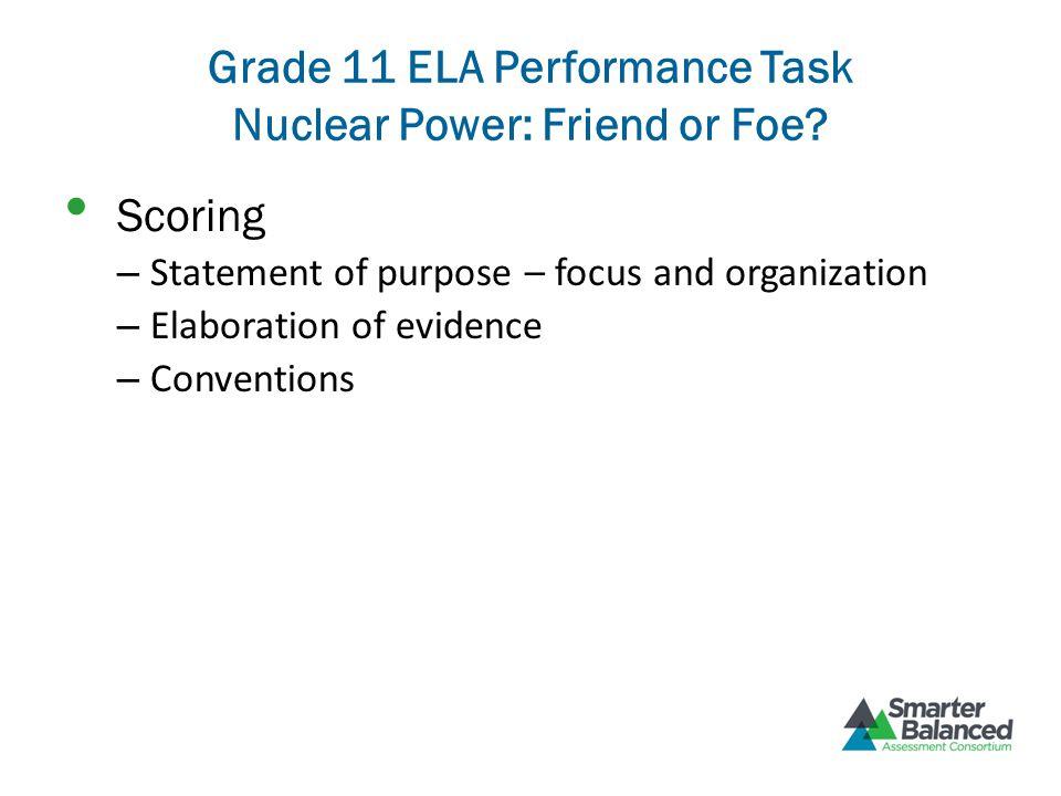 Grade 11 ELA Performance Task Nuclear Power: Friend or Foe.