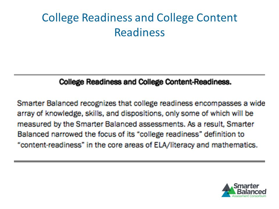 College Readiness and College Content Readiness