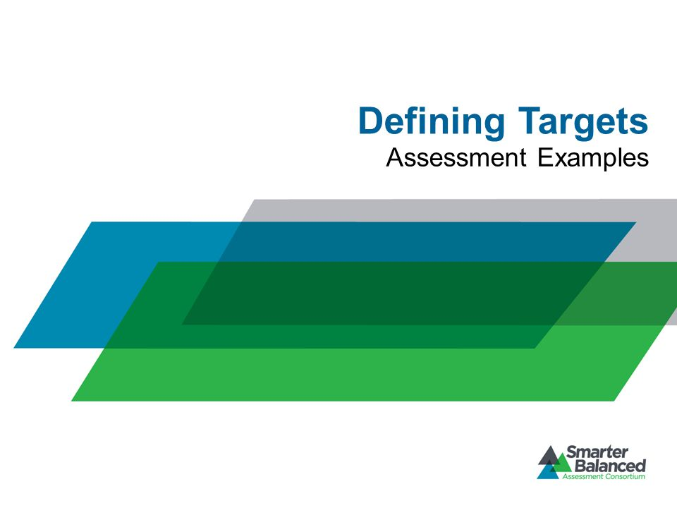 Defining Targets Assessment Examples