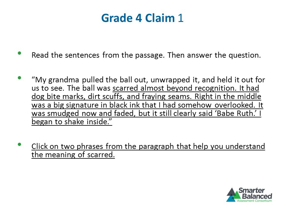 Grade 4 Claim 1 Read the sentences from the passage.