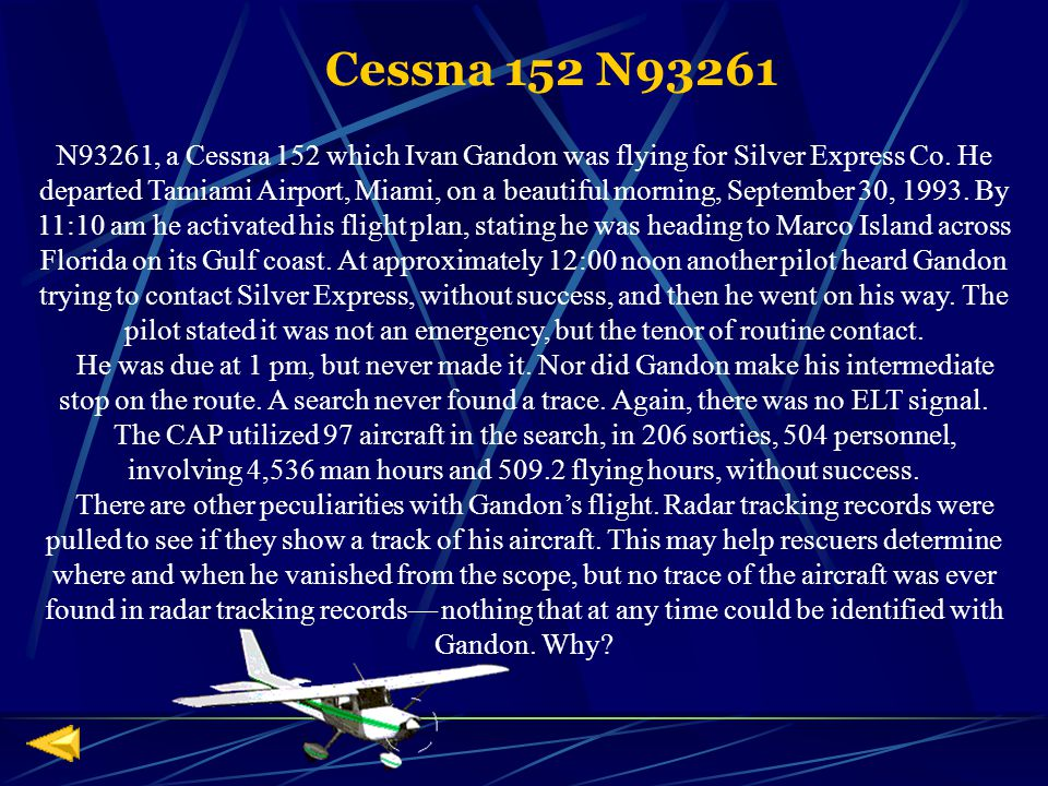 N93261, a Cessna 152 which Ivan Gandon was flying for Silver Express Co.