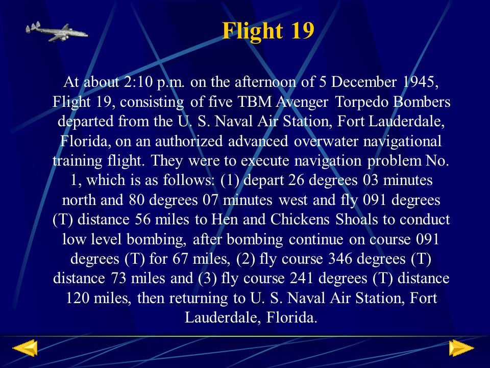 Flight 19 At about 2:10 p.m.