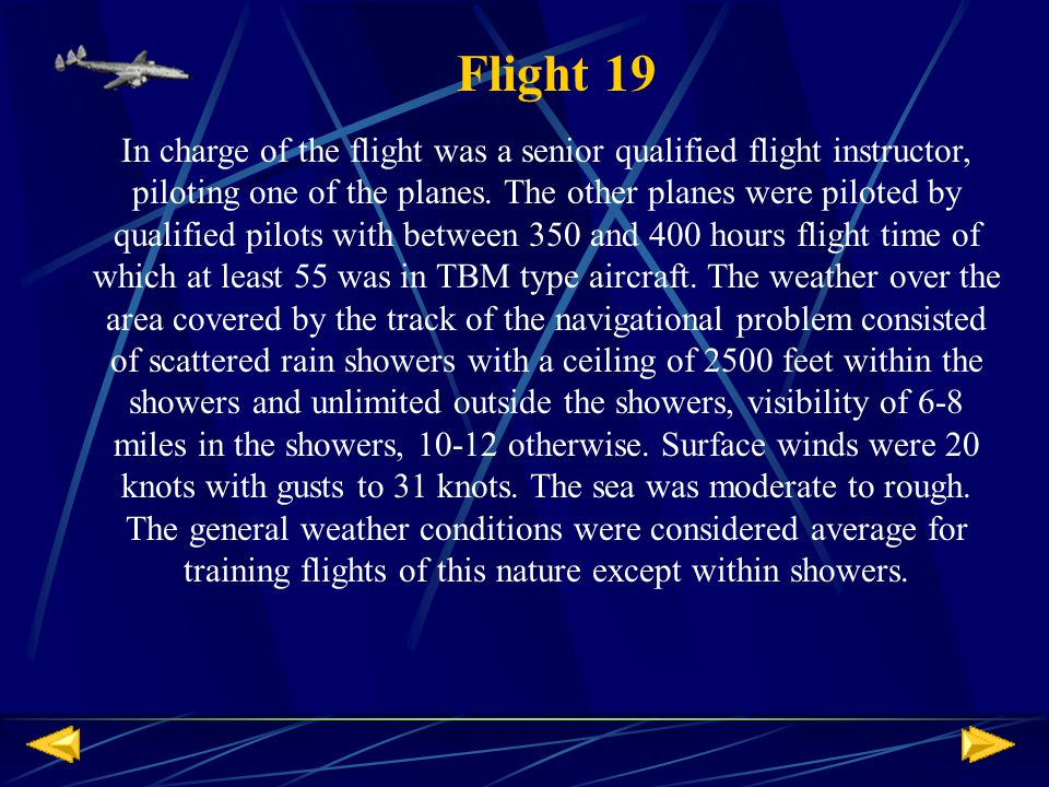 In charge of the flight was a senior qualified flight instructor, piloting one of the planes.