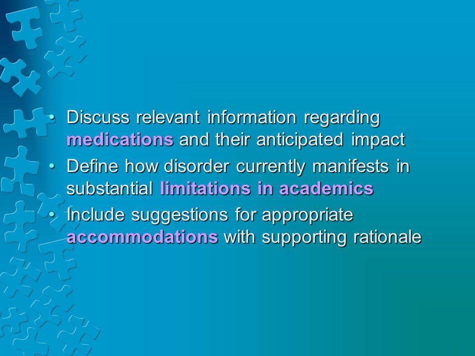 Discuss relevant information regarding medications and their anticipated impactDiscuss relevant information regarding medications and their anticipate