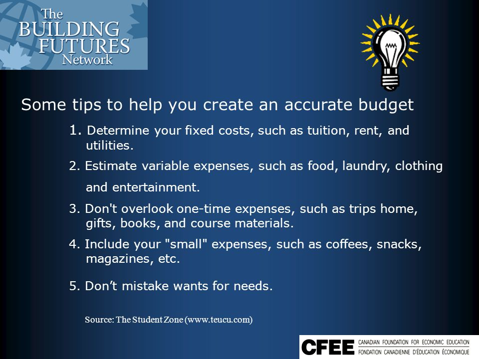 Some tips to help you create an accurate budget 1.