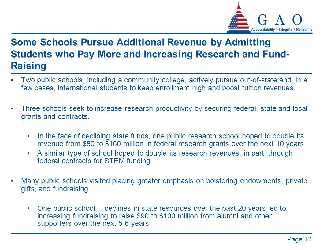 Some Schools Pursue Additional Revenue by Admitting Students who Pay More and Increasing Research and Fund- Raising Two public schools, including a co