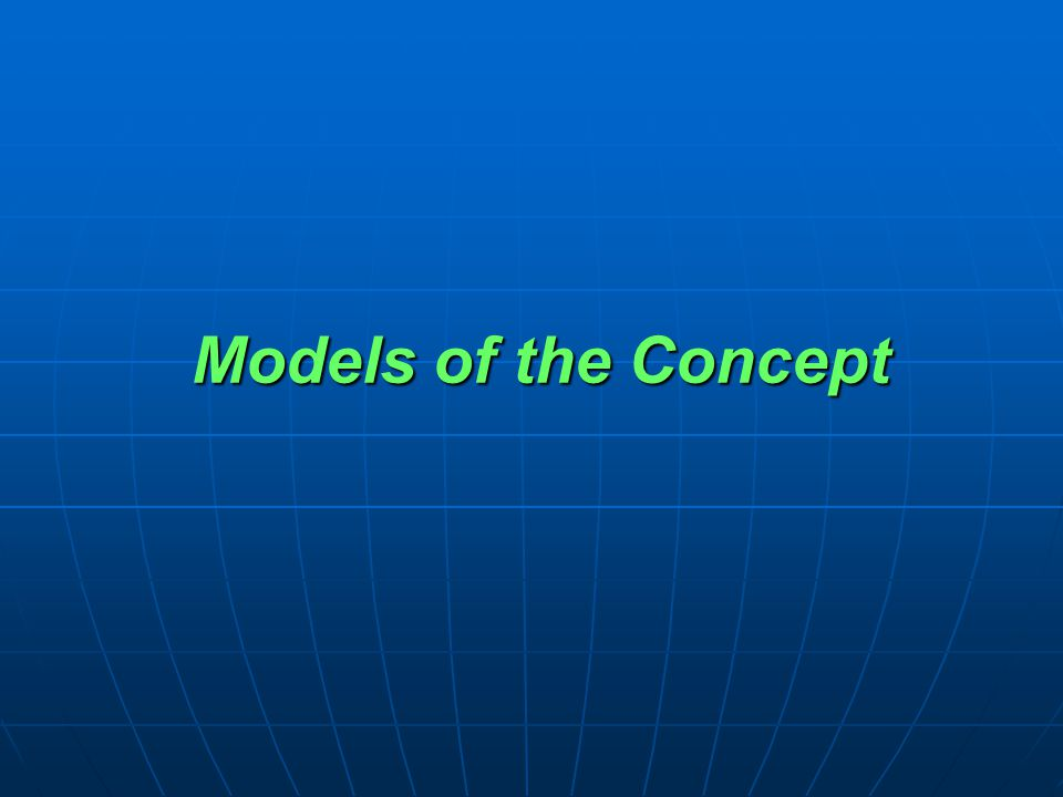 Models of the Concept