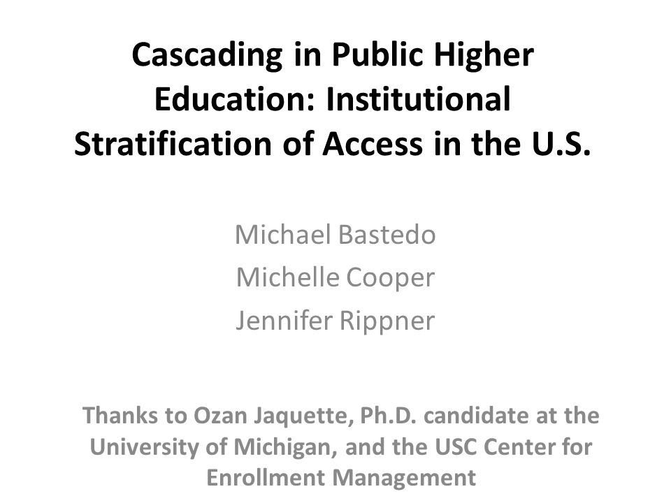 Cascading in Public Higher Education: Institutional Stratification of Access in the U.S.