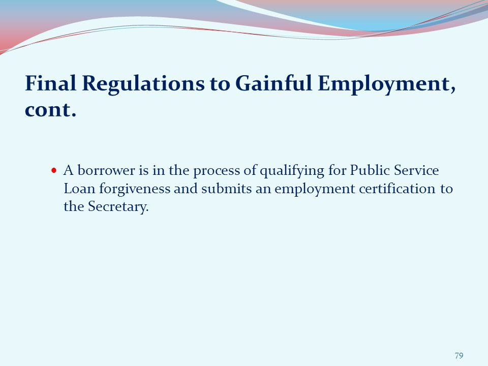 Final Regulations to Gainful Employment, cont.