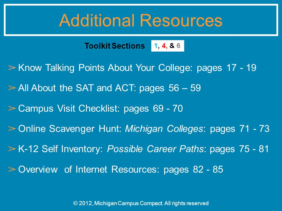 ➢ Know Talking Points About Your College: pages 17 - 19 ➢ All About the SAT and ACT: pages 56 – 59 ➢ Campus Visit Checklist: pages 69 - 70 ➢ Online Sc