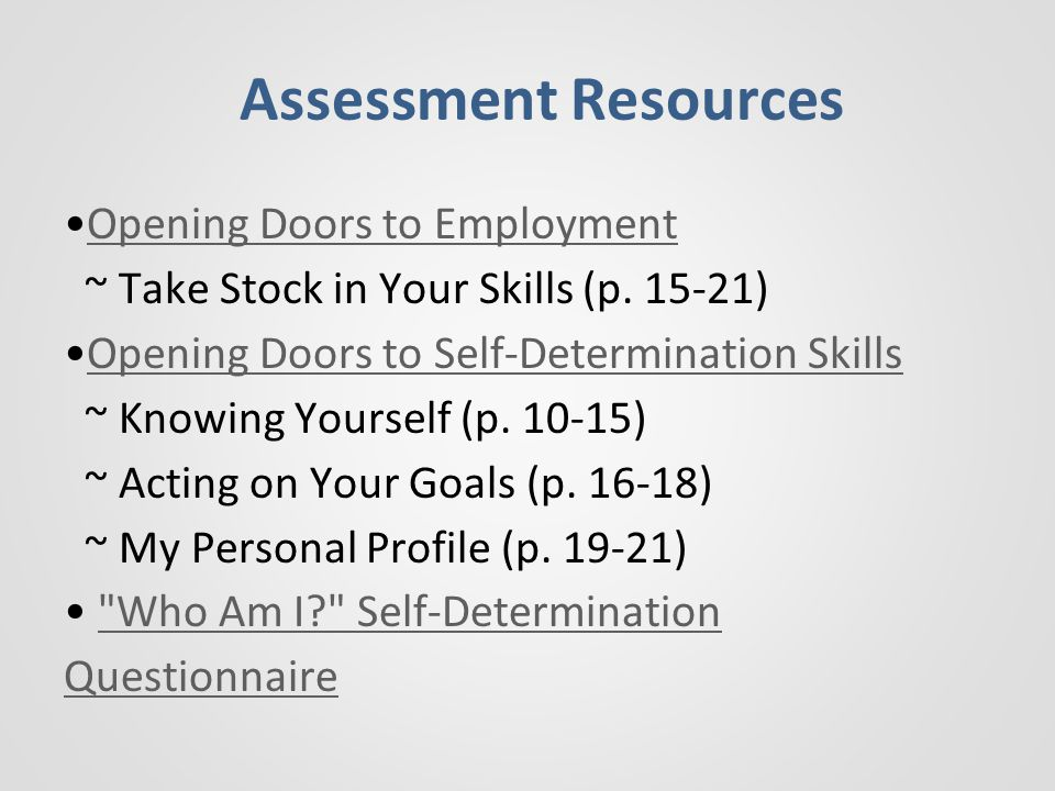 Assessment Resources Opening Doors to Employment ~ Take Stock in Your Skills (p.