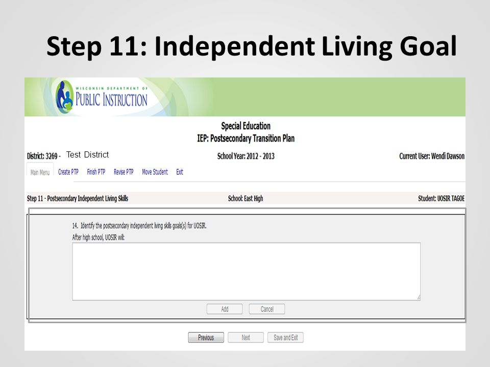 Step 11: Independent Living Goal Test District