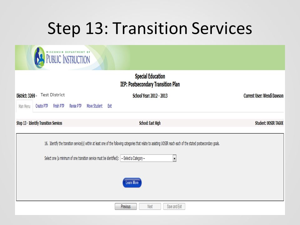 Step 13: Transition Services Test District