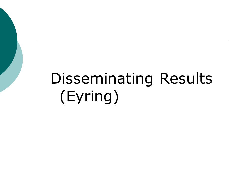 Disseminating Results (Eyring)