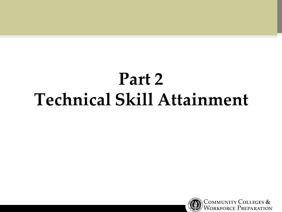 Part 2 Technical Skill Attainment