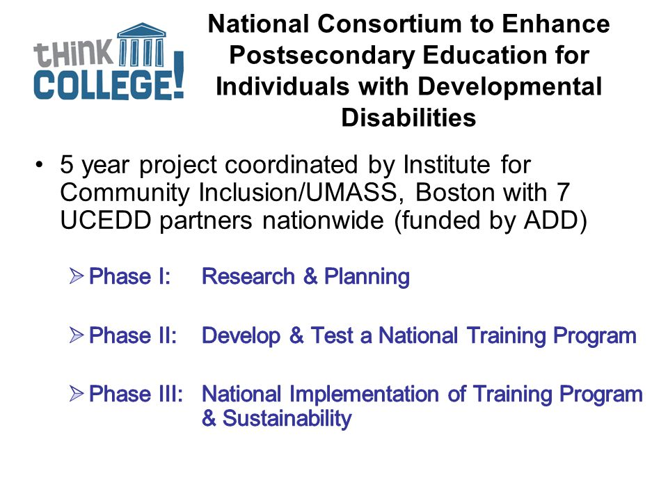 National Consortium to Enhance Postsecondary Education for Individuals with Developmental Disabilities