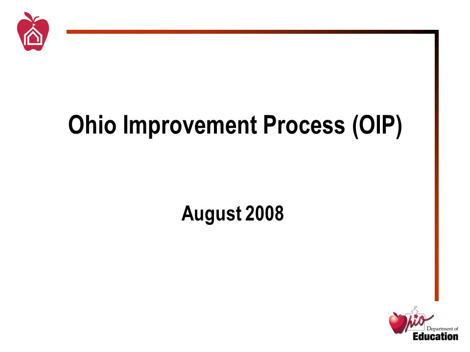Core Principles of OIP  Use a collaborative, collegial process which initiates and institutes Leadership Team (district & building) structures and practices  Produce one focused plan that aligns all improvement efforts  Rely on quality data and data interpretation and use data effectively at each level  Expect substantive changes in student performance and instructional practice