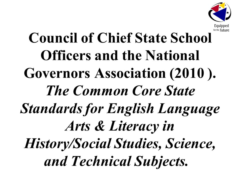 Council of Chief State School Officers and the National Governors Association (2010 ).