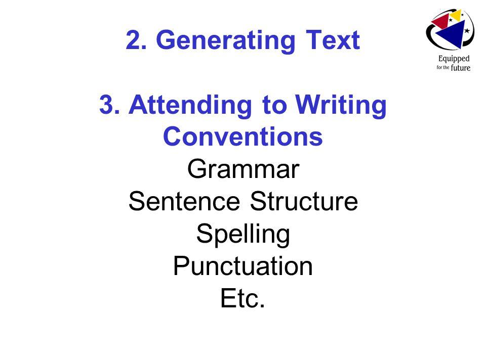 2. Generating Text 3.