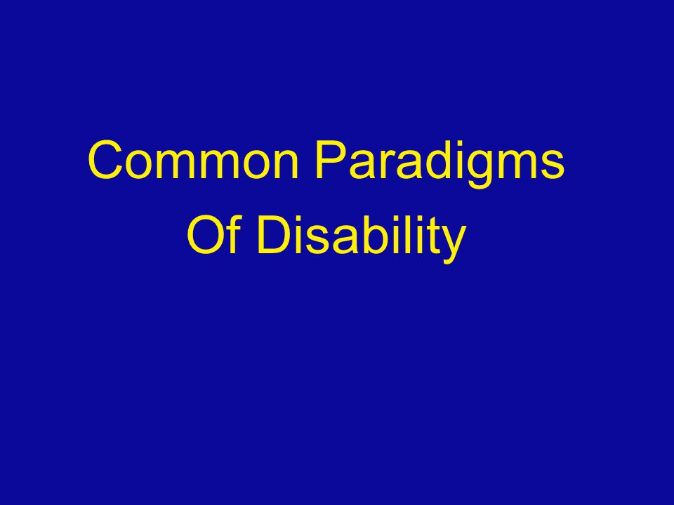 Common Paradigms Of Disability