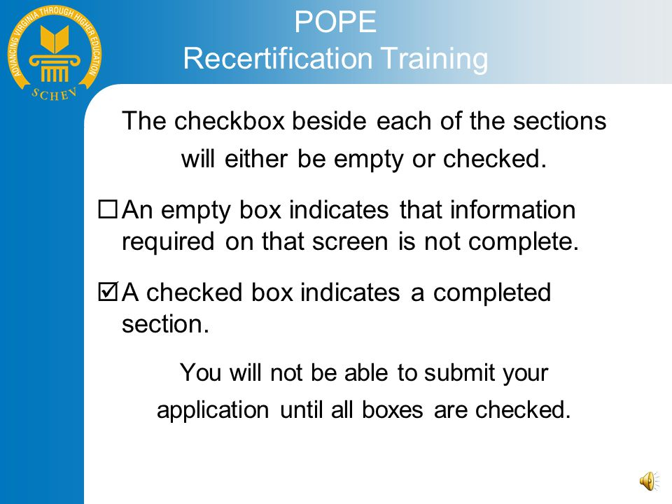 POPE Recertification Training The checkbox beside each of the sections will either be empty or checked.