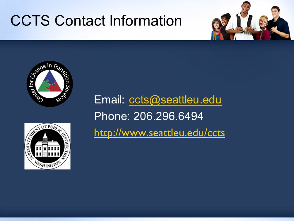 CCTS Contact Information Email: ccts@seattleu.educcts@seattleu.edu Phone: 206.296.6494 http://www.seattleu.edu/ccts