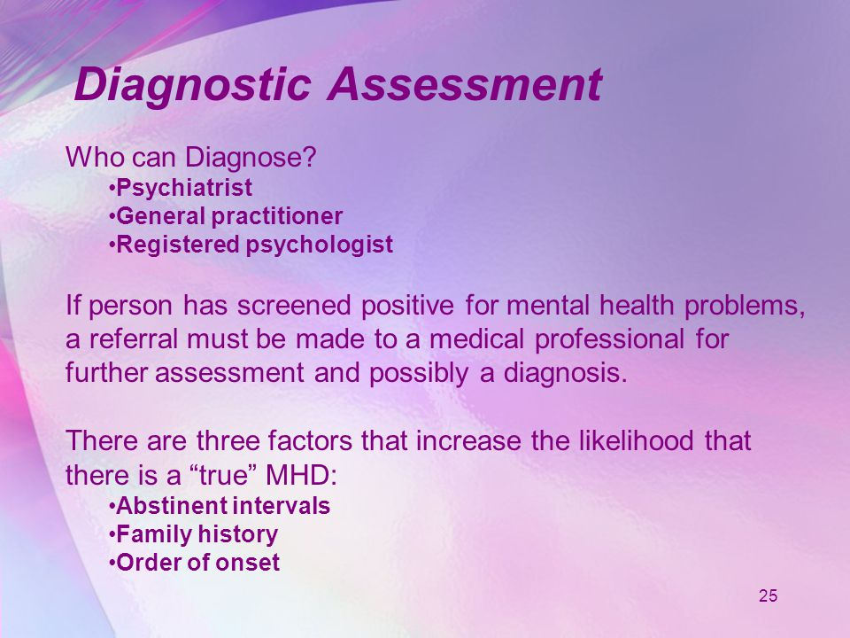 25 Diagnostic Assessment Who can Diagnose.