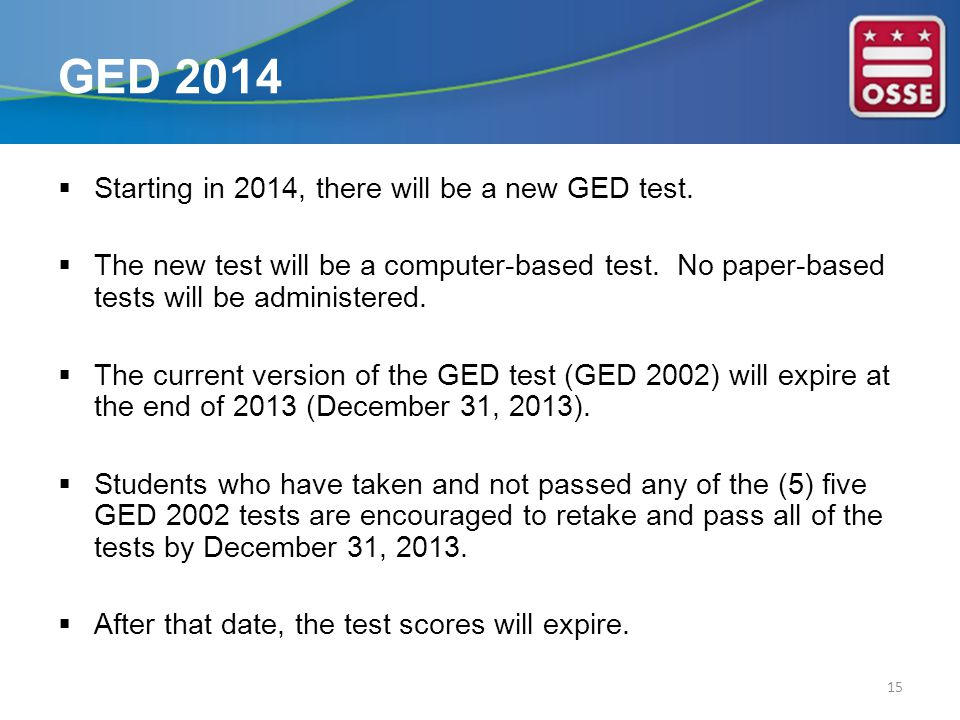  Starting in 2014, there will be a new GED test.  The new test will be a computer-based test.
