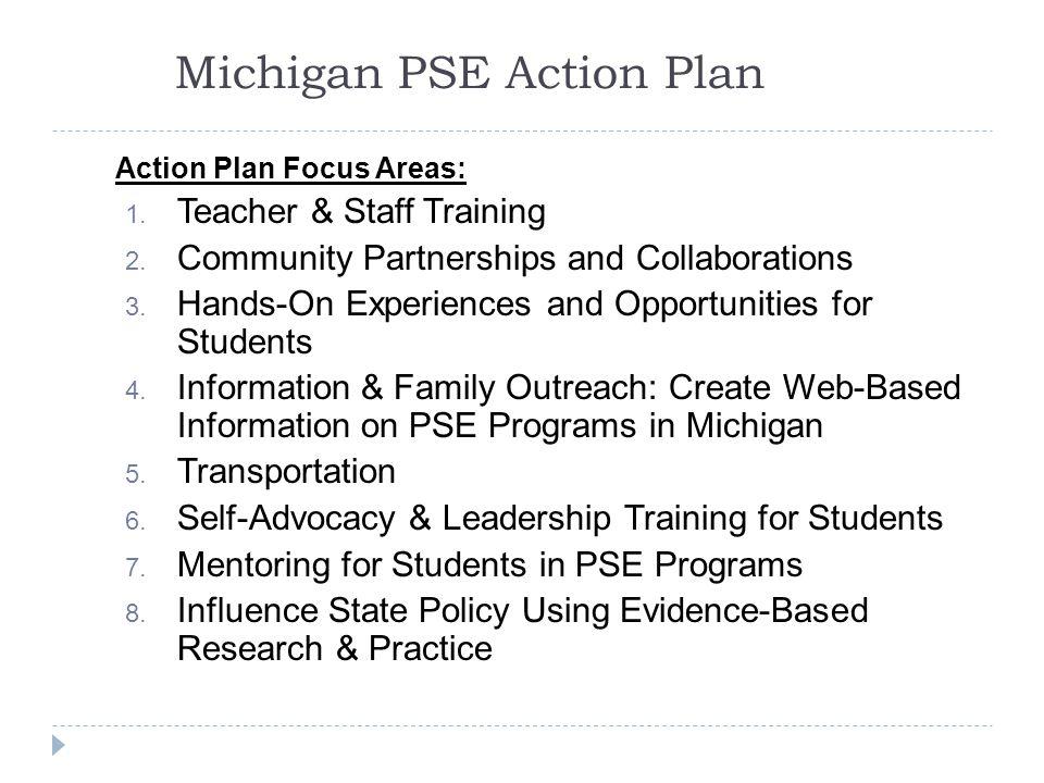 Michigan PSE Action Plan Action Plan Focus Areas: 1.
