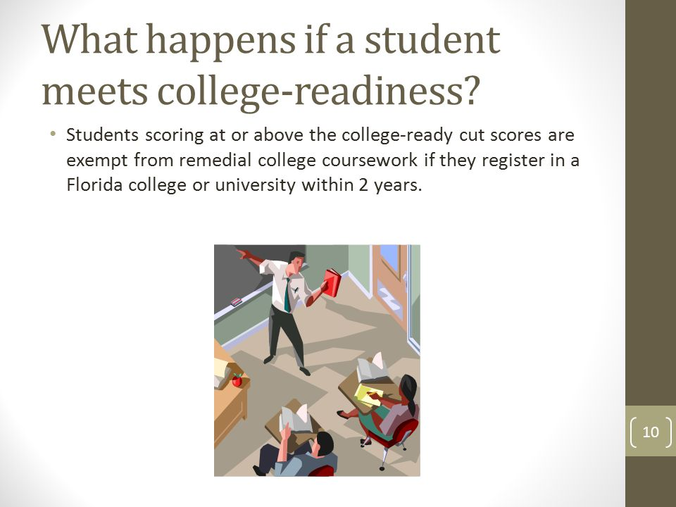 What happens if a student meets college-readiness.