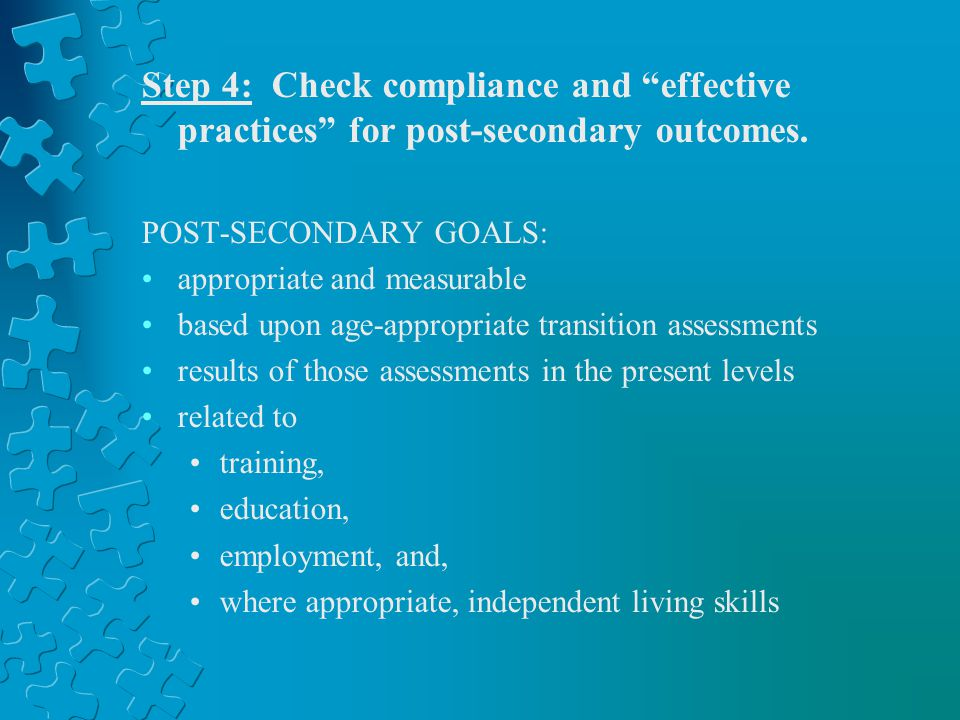 Step 4: Check compliance and effective practices for post-secondary outcomes.