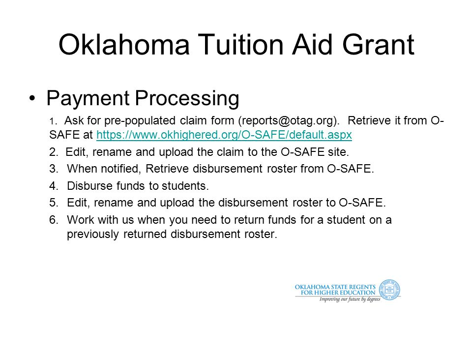 Oklahoma Tuition Aid Grant Payment Processing 1.