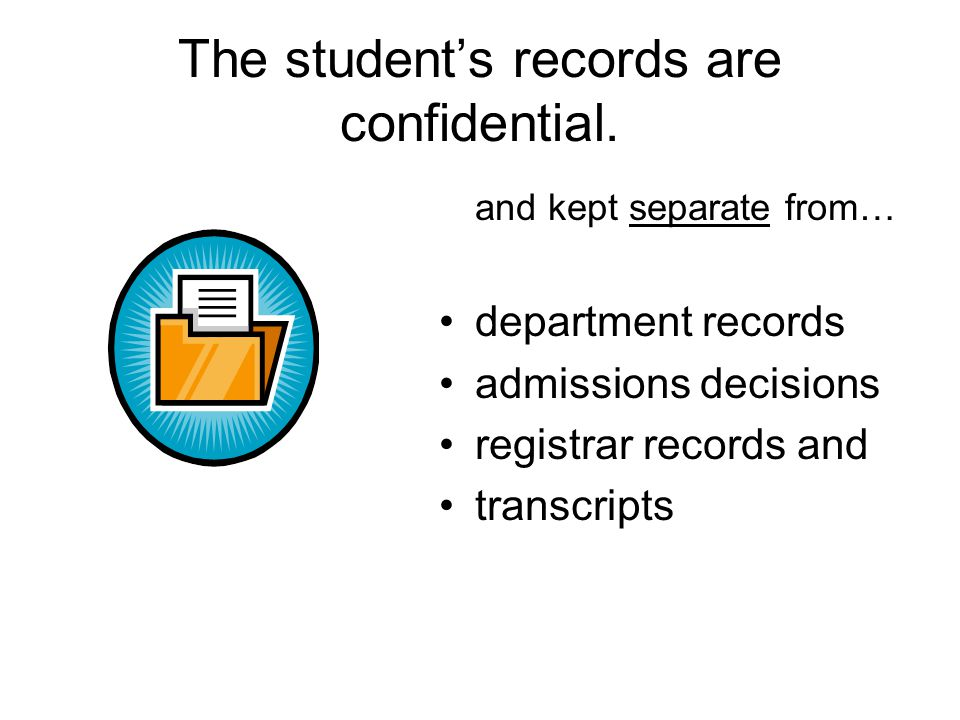 The student's records are confidential.