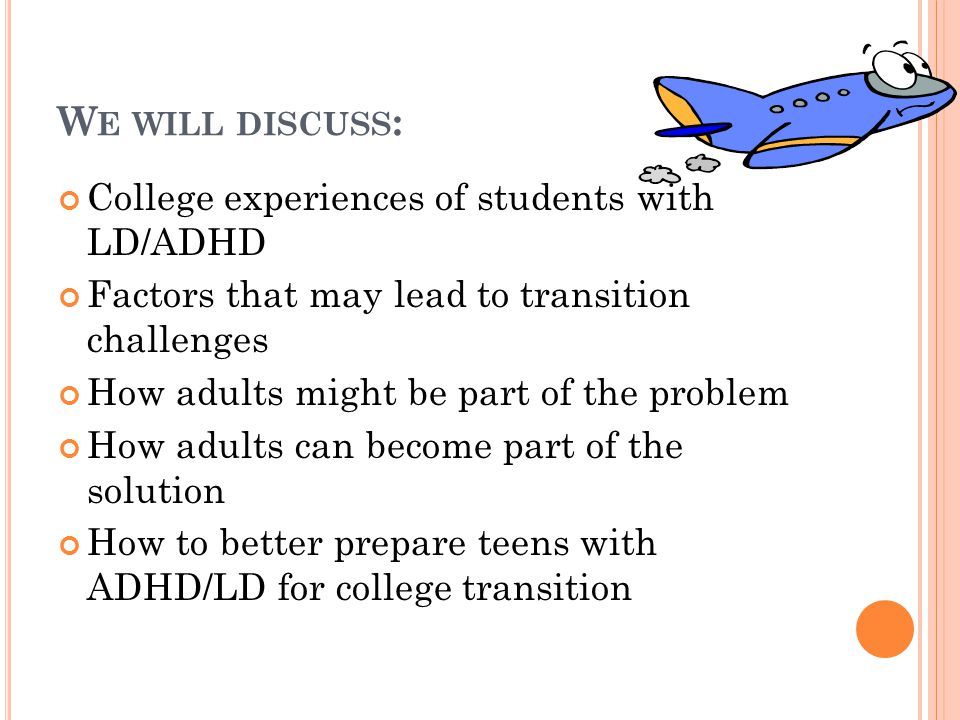 HOW TO BETTER PREPARE TEENS WITH ADHD/LD FOR TAKE-OFF.