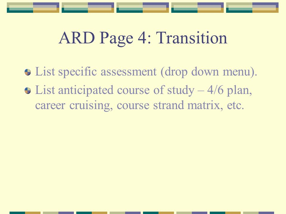 ARD Page 4: Transition List specific assessment (drop down menu).
