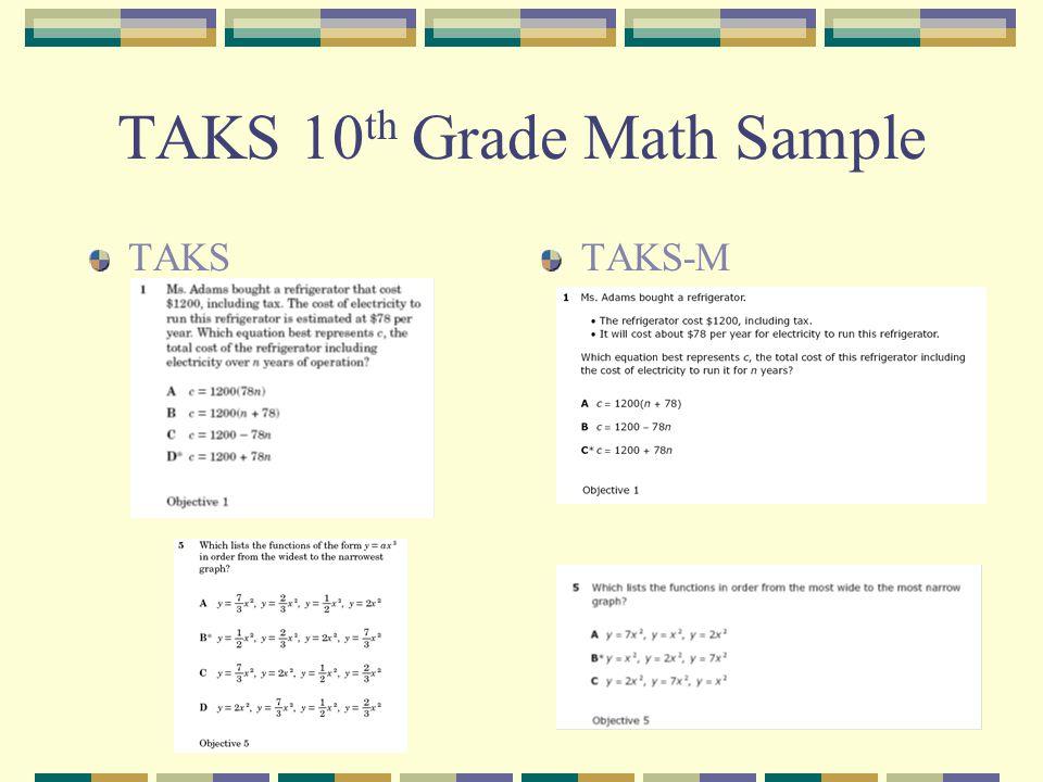 TAKS 10 th Grade Math Sample TAKSTAKS-M