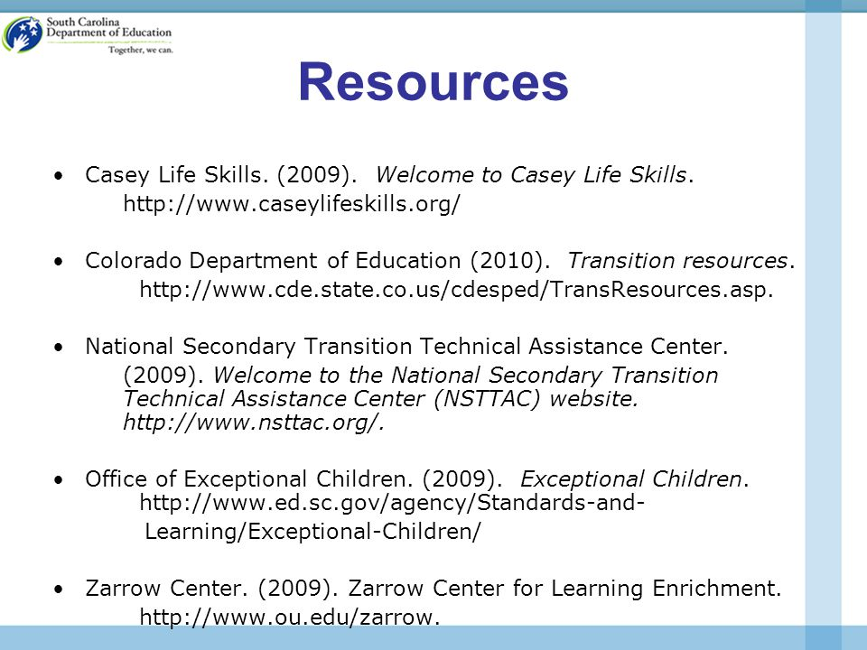 Resources Casey Life Skills. (2009). Welcome to Casey Life Skills.